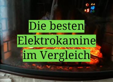 Die besten Elektrokamine im Vergleich
