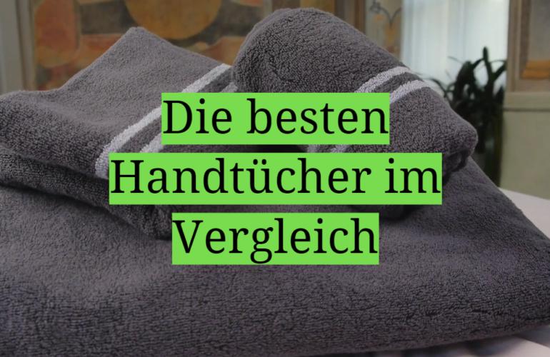 Handtuch Test 2021: Die besten 5 Handtücher im Vergleich