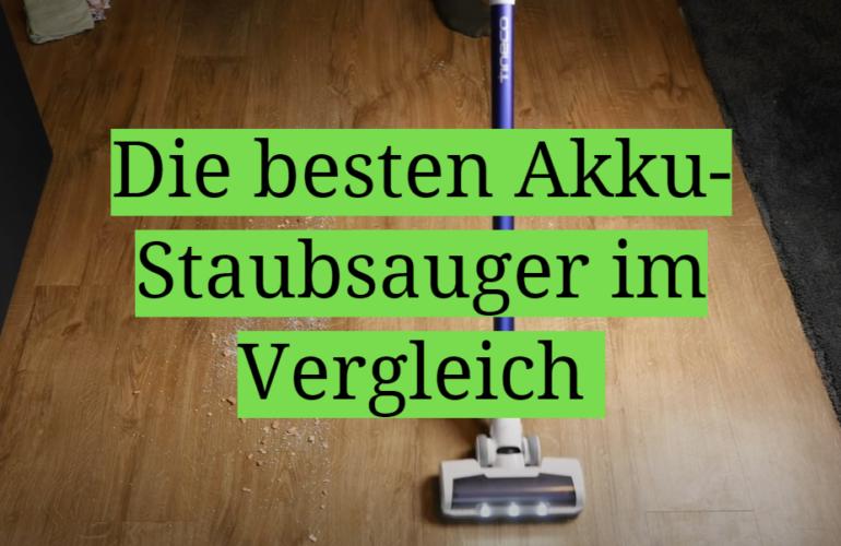 Akku-Staubsauger Test 2021: Die besten 5 Akku-Staubsauger im Vergleich