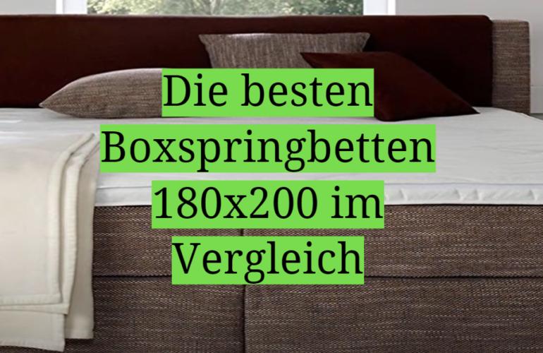 Boxspringbett 180x200 Test 2021: Die besten 5 Boxspringbetten 180x200 im Vergleich
