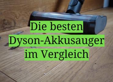 Die besten Dyson-Akkusauger im Vergleich
