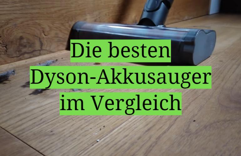 Dyson-Akkusauger Test 2021: Die besten 5 Dyson-Akkusauger im Vergleich