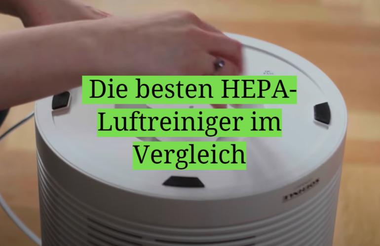 HEPA-Luftreiniger Test 2021: Die besten 5 HEPA-Luftreiniger im Vergleich