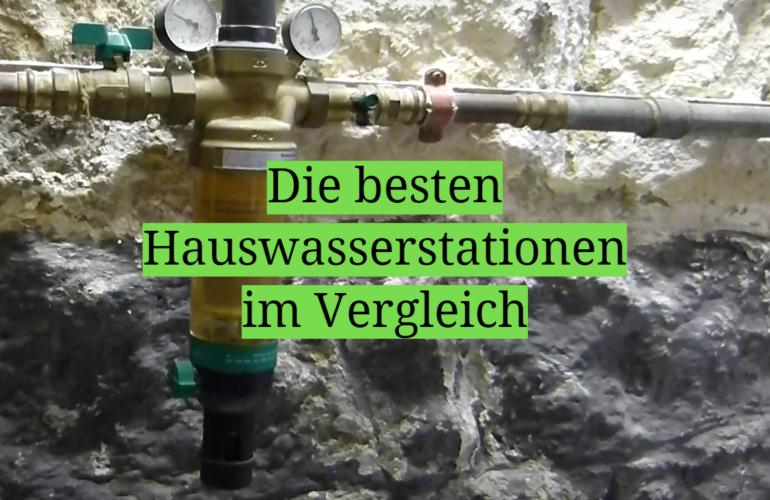 Hauswasserstation Test 2021: Die besten 5 Hauswasserstationen im Vergleich