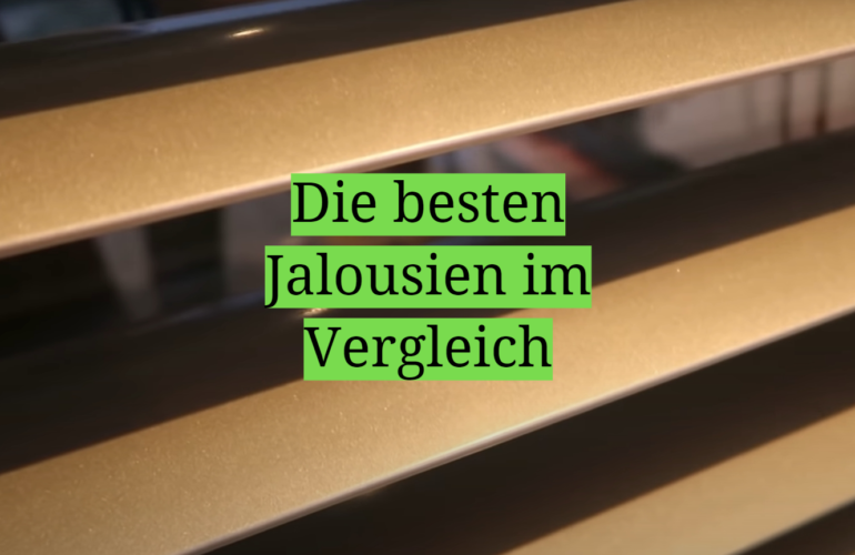 Jalousien Test 2021: Die besten 5 Jalousien im Vergleich