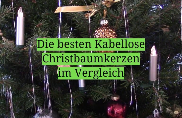 Kabellose Christbaumkerzen Test 2021: Die besten 5 Kabellose Christbaumkerzen im Vergleich