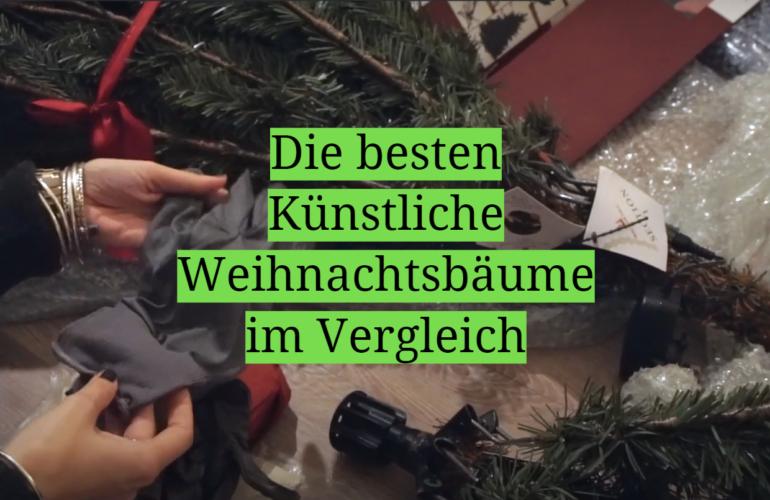 Künstlicher Weihnachtsbaum Test 2021: Die besten 5 Künstliche Weihnachtsbäume im Vergleich