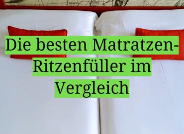 Die besten Matratzen-Ritzenfüller im Vergleich
