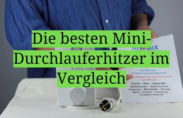 Mini-Durchlauferhitzer Test 2021: Die besten 5 Mini-Durchlauferhitzer im Vergleich