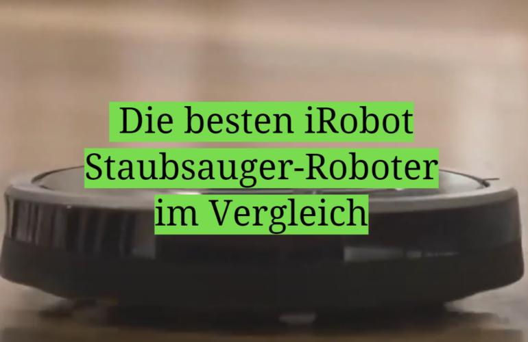 iRobot Test-Überblick 2021: Die besten iRobot Staubsauger-Roboter im Vergleich
